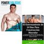 El Entrenamiento Muscular De 30 Dias+ Libro Digital+bono Lee
