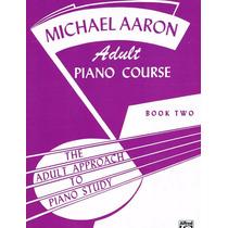 Libro Michael Aaron - Curso De Piano Adultos Book 2