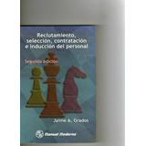 Reclutamiento, Seleccion, Contratacion E Inducc. De Personal