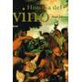 Historia Del Vino De Hugh Johnson