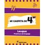 Mi Carpeta De 4 Lengua - Ed. Santillana