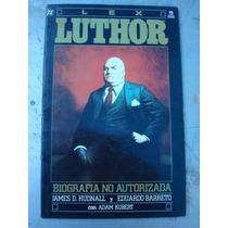 Luthor: Biografia No Autorizada