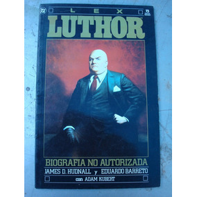 Luthor: Biografia No Autorizada