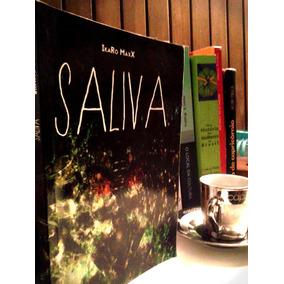 Livro Saliva - Ikaro Maxx -