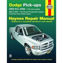 Libro Dodge Pick-ups: 2002 Thru 2008 (haynes Repair Manual)