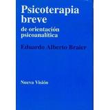 Psicoterapia Breve De Orientación Psicoanalítica -braier (nv