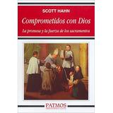 Libro Comprometidos Con Dios: La Promesa Y La Fuerza De Los