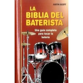 La Biblia Del Baterista ( Justin Scott)