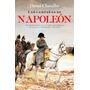 Las Campañas De Napoleón - David Chandler