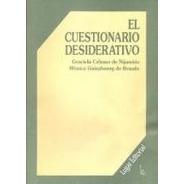 El Cuestionario Desiderativo , Graciela Celener         -LG-