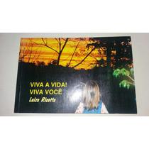 Livro Viva A Vida! Viva Você Luiza Ricotta - Tv