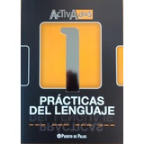 Lengua 1 Practicas Del Lenguaje - Activados Puerto De Palos