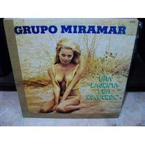 Disco Vinilo Grupo Miramar Una Lagrima Y Un Recuerdo