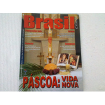 Revista Brasil Cristão Nº 117 Páscoa: Vida Nova