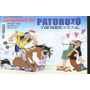 Patoruzú, Patoruzito, Isidoro - Lote X 6 - Nuevas