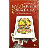 Libro La Baraja Española Su Interpretación Pdf Digital