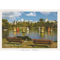 Cartão Postal - Dique Do Tororó - Salvador - Bahia - Ai6