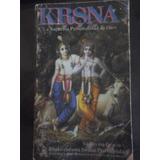 Krsna - A.c. Bhaktiyedanta Swami Prabhupada