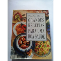 Livro- Grandes Receitas Para Uma Boa Saúde - Reader