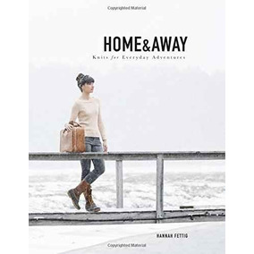 Home & Away: Tejidos Para Todos Los Días Aventuras