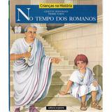 No Tempo Dos Romanos - Ginette Hoffmann / Pierre Forni 1999