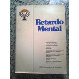 Libro De Avepane Retardo Mental Xxii Aniversario