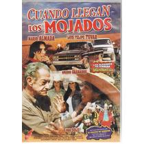 Cuando Llegan Los Mojados - Mario Almada - L. F. Tovar 1 Dvd
