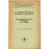 La Vegetación De La República Argentina- Cano/cadret- Libros