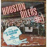 Documental, Los Petroleros De Houston, Houston Oilers, Lp12´