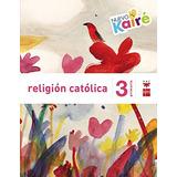 Religión Católica. 3 Primaria. Nuevo Kairé; Mil Envío Gratis