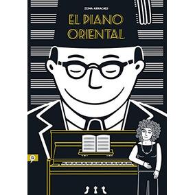 El Piano Oriental (sgraphic) (salamandra Graphi Envío Gratis