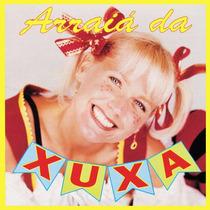 Arraiá Da Xuxa - Cd