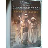 La Orden De Los Guerreros Misticos Autor William Nicolson