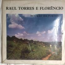 Lp Raul Torres E Florêncio ( Mourão Da Porteira ) Hbs