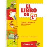 El Libro De Lengua - Practica De Lenguaje 1 - Santillana