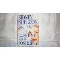 Sidney Ssheldon - Conte Me Seus Sonhos - Romance Amor Mél