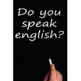 Clases Particulares De Ingles- Preparación Para Exámenes.