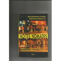 Livro Noites Nomades Espaço Subjetividade Cultura Jovem