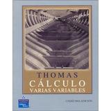 Calculo Varias Variables Thomas 11 Edicion + Regalo %