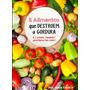 5 Alimentos Que Destroem A Gordura - Livro Digital