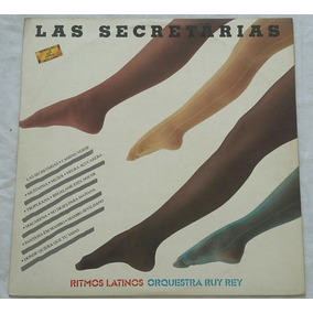Lp Las Secretárias/ritmos Latinos - Ruy E Rey (1986)