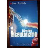 El Hombre Bicentenario Y Otros Cuentos Isaac Asimov