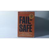 Fail Safe / Eugene Burdick