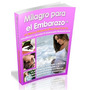 Libro Digital - Milagro Para El Embarazo Version 12 + Regalo