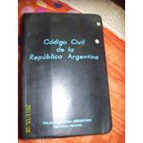 Codigo Civill Republica Argentina Policia Federal 1982
