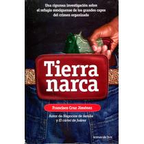 Tierra Narca - Francisco Cruz Jimenez / Planeta