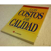 Libro Los Costos De Calidad / Carlos Colunga Dávila
