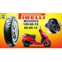 Llanta Pirelli Para Moto Yamaha Suzuki Honda Elite Pista @tv