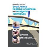 Manual De Anestesia Regional De Pequeños Animales Y Técnicas