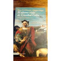 El Ultimo Viaje De Cristóbal Colón. Brinkbäumer / Höges.